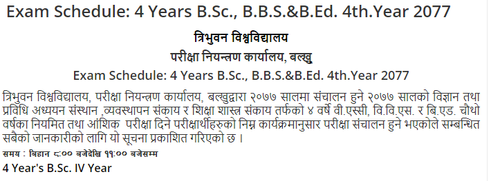 4 Years B.Sc., B.B.S.&B.Ed. 4th.Year 2077 Exam Routine