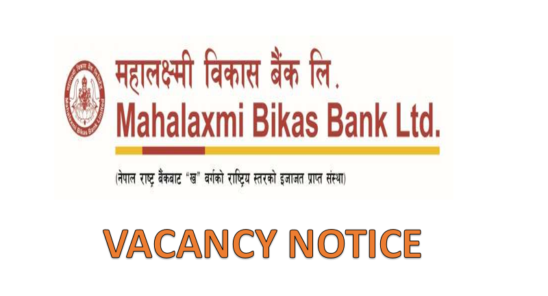 Mahalaxmi Bikas Bank Vacancy Notice