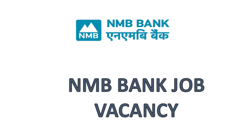 Vacancy Announcement at NMB Bank