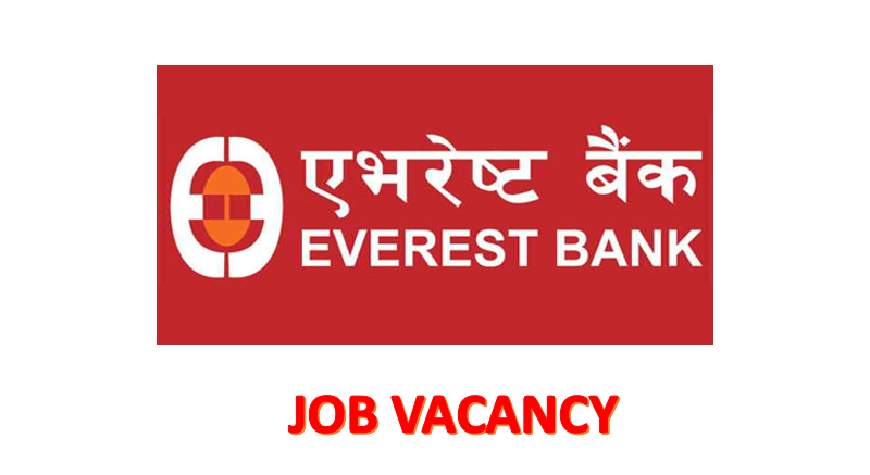 Everest Bank Limited Vacancy